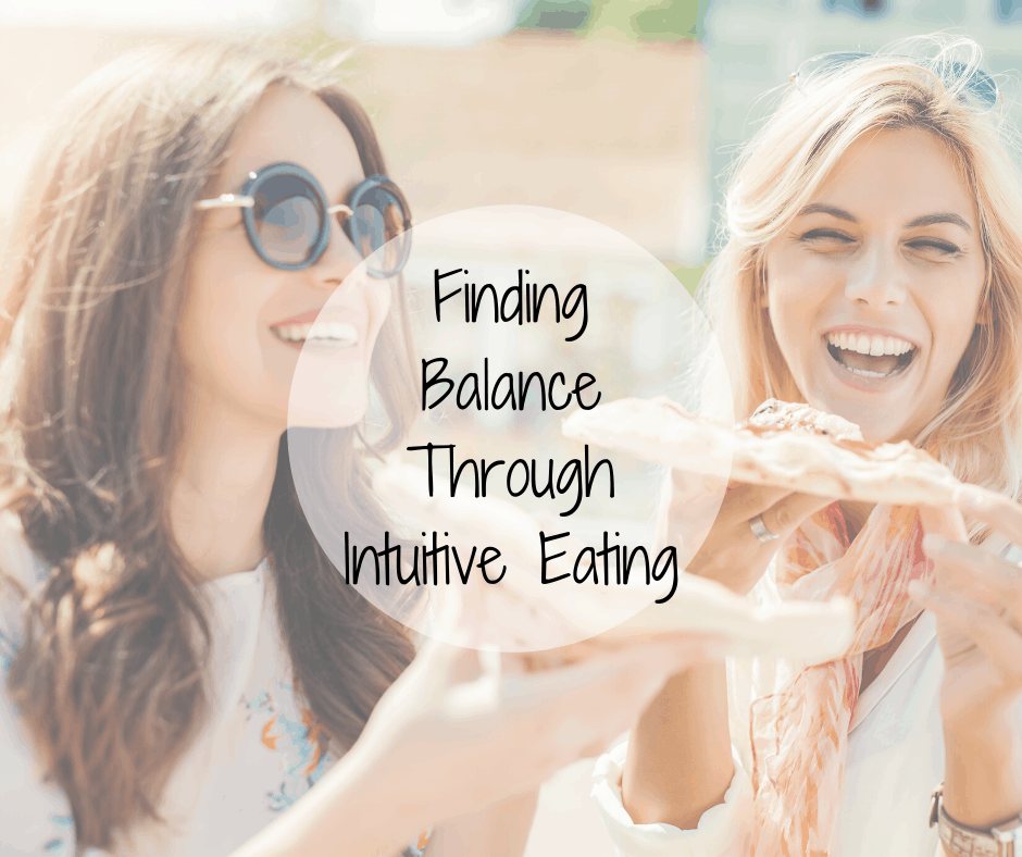 finding balance through intuitive eating