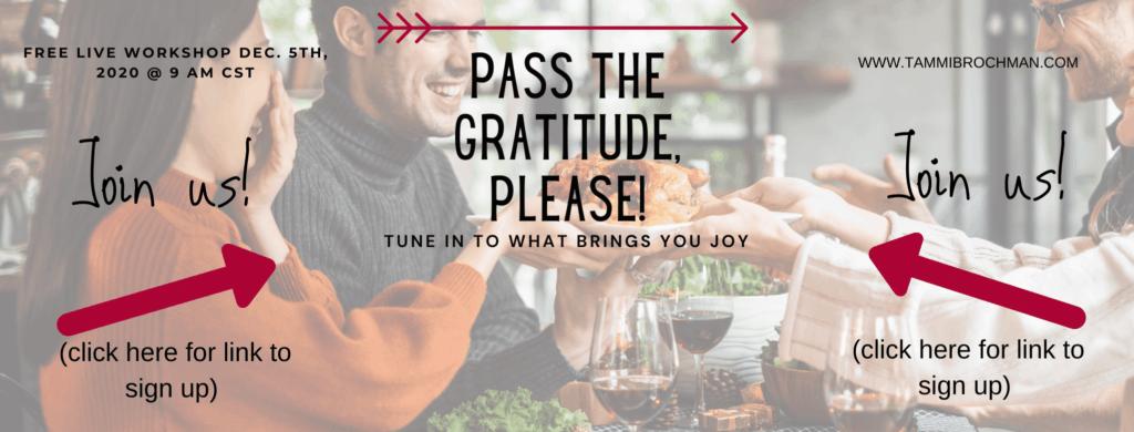 Pass The Gratitude, Please
