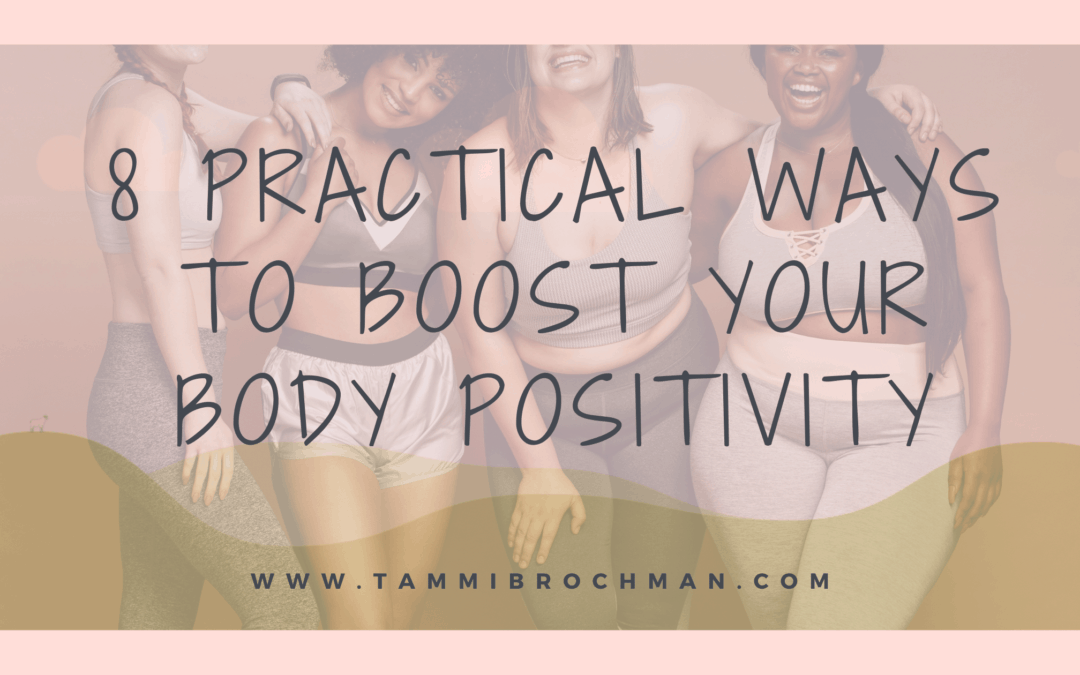 8 Practical Ways to Boost Your Body Positivity