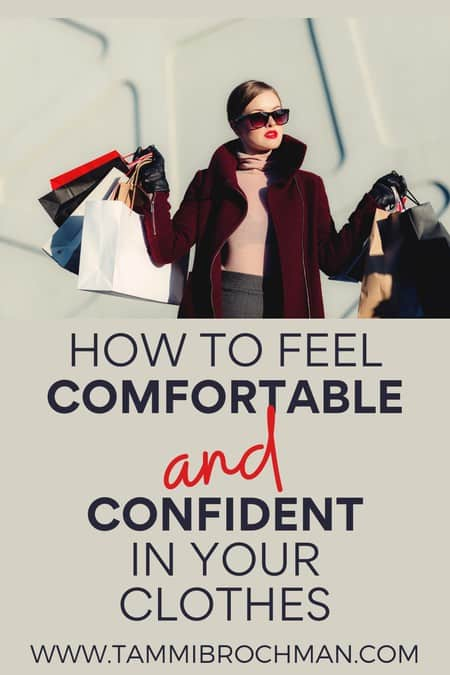 Feel Comfortable and Confident